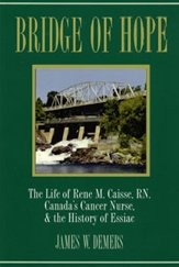 Image of Bridge of Hope (The Essiac Story) - Demers